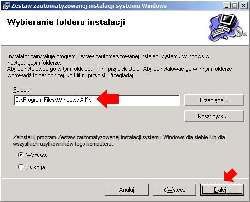 Rysunek 4. Wybór miejsca instalacji zestawu Windows AIK.