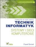 Technik Informatyk - systemy i sieci komputerowe.