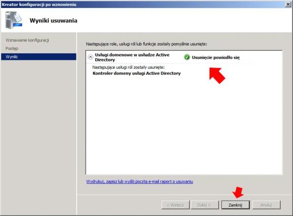 Rysunek 21. Usunięcie usługi Active Directory powiodło się.