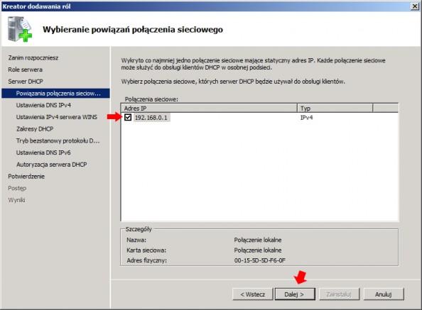 Rysunek 9. Wybór połączenia sieciowego doobsługi DHCP.