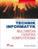 Technik Informatyk - multimedia igrafika komputerowa