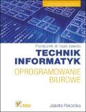 Technik Informatyk - oprogramowanie biurowe.