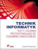 Technik Informatyk - testy izadania przygotowujące doegzaminu zawodowego.