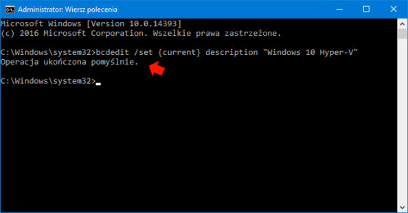 "Poprawne wykonanie polecenia: bcdedit /set {current} description ""Windows 10 Hyper-V"""