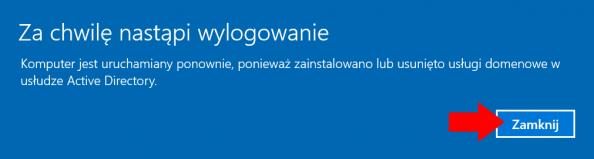 Zakończenie procesu konfiguracja usług domenowych Active Directory wsystemie Windows Server 2016.