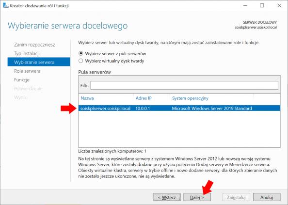 Wybór serwera naktórymzostanie zainstalowana usługa DHCP.Wybór serwera naktórymzostanie zainstalowana usługa DHCP.